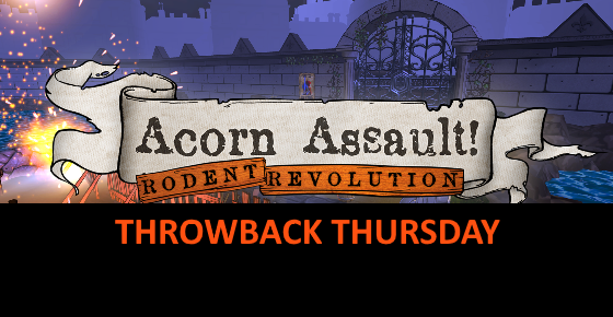 Acorn Assault Throwback Thursday